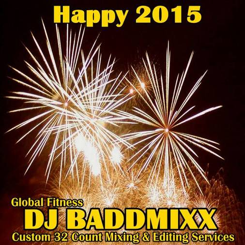 DJ Baddmixx - Happy New Year . DJ Baddmixx