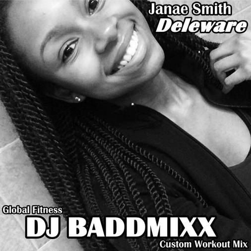DJ Baddmixx - Janae A Freak 6. DJ Baddmixx