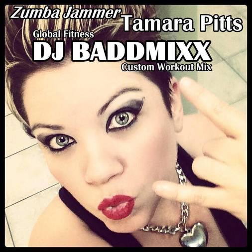 DJ Baddmixx - Tamara Rocks A . DJ Baddmixx