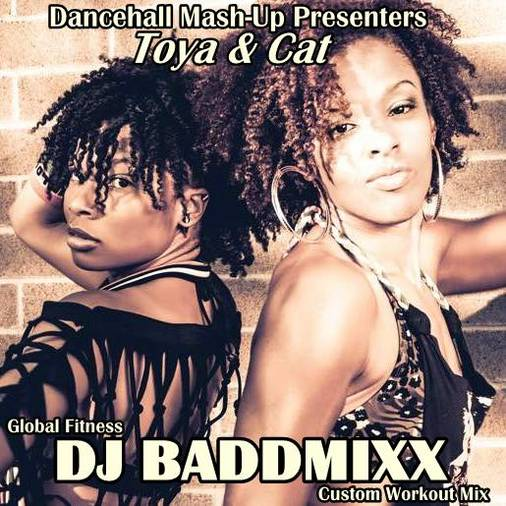DJ Baddmixx - Toya & Cat Boun. DJ Baddmixx