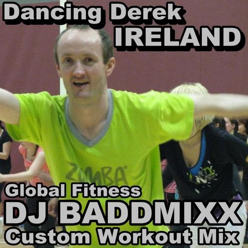 DJ Baddmixx - Dancing Derek 1. DJ Baddmixx