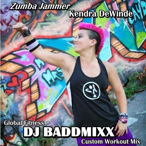 DJ Baddmixx - Kendra Is Delir. DJ Baddmixx