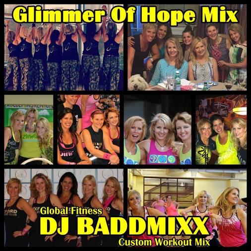 10Min Glimmer Of Hope Mix 135. DJ Baddmixx